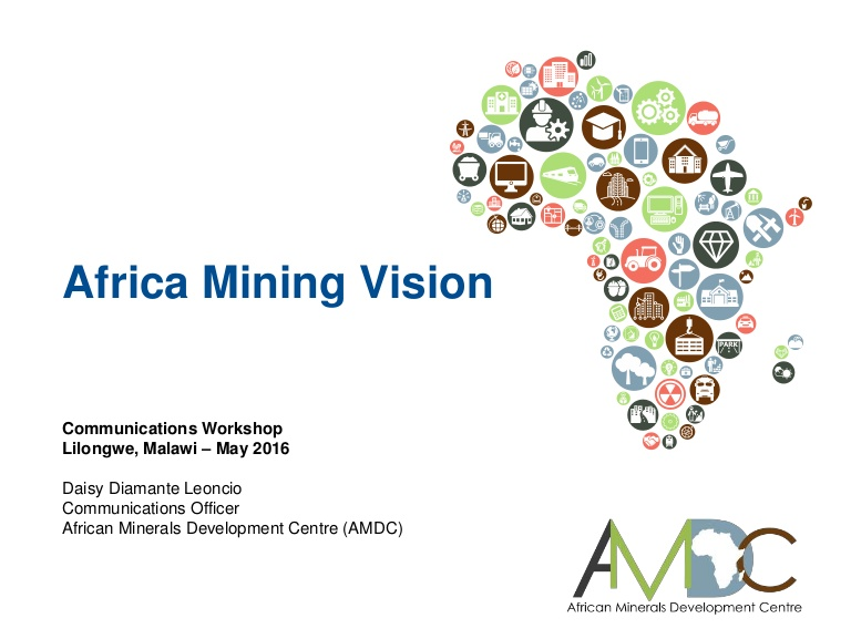 Africa Mining Vision: Maximising Resource Revenue in Socio-Economic Development Projects